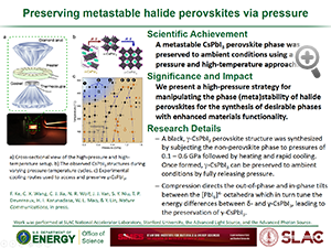 "Highlight entitled ""Preserving metastable halide perovskites via pressure"" from paper in Nature Communications from Professor Wendy Mao and group."